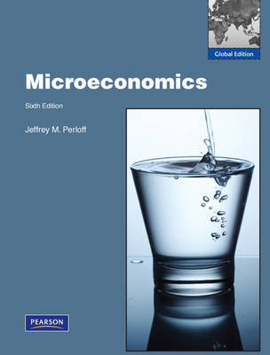 Microeconomics:Global Edition