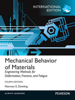 Mechanical Behavior of Materials: International Edition