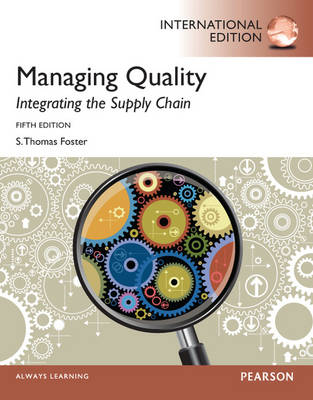 Managing Quality: Integrating the Supply Chain: International Edition
