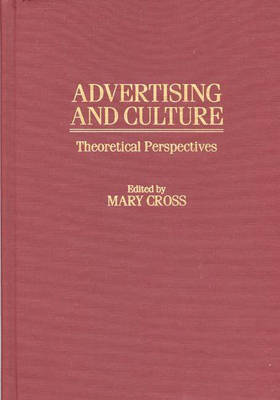 Advertising and Culture: Theoretical Perspectives