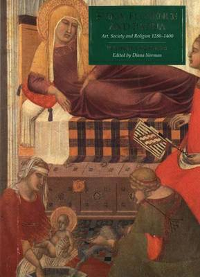 Siena, Florence and Padua: Art, Society and Religion, 1280-1400: v.2: Case Studies