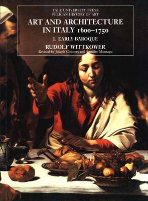 Art and Architecture in Italy, 1600-1750: Volume 1: The Early Baroque, 1600--1625