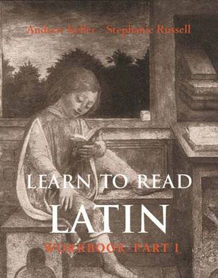Learn to Read Latin: Part 1: Workbook