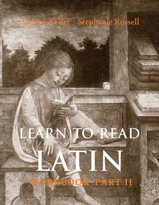 Learn to Read Latin: Pt. 2: Workbook