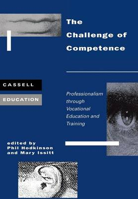 The Challenge of Competence: Professionalism Through Vocational Education and Training