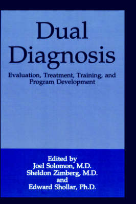 Dual Diagnosis: Evaluation, Treatment, Training and Program Development