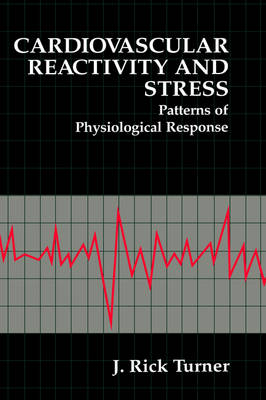 Cardiovascular Reactivity and Stress: Patterns of Physiological Response