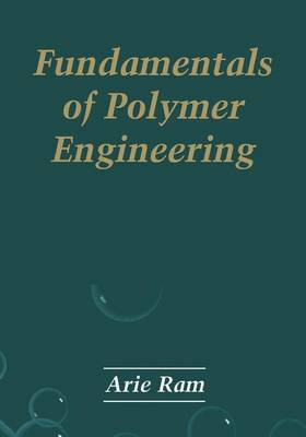 The Fundamentals of Polymer Engineering