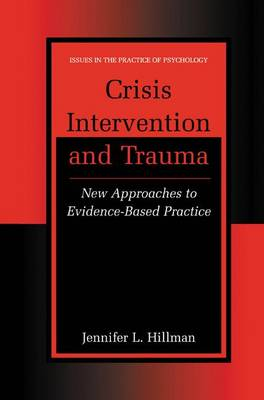 Crisis Intervention and Trauma: New Approaches to Evidence-based Practice