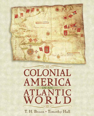 Colonial America in an Atlantic World