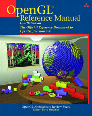 OpenGL Reference Manual: The Official Reference Document to OpenGL, Version 1.4