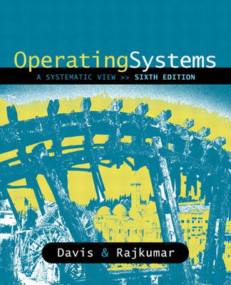 Operating Systems: A Systematic View
