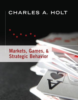 Markets, Games, and Strategic Behavior