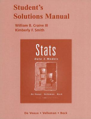 Student Solutions Manual for Stats: Data and Models