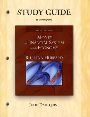 Money, the Financial System and the Economy: Study Guide