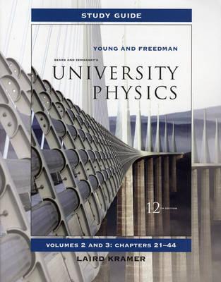 University Physics: v. 1: v. 2: Study Guide