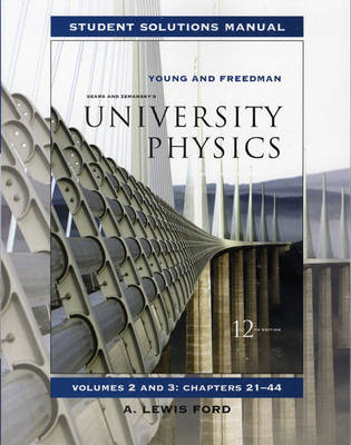University Physics: v. 2, Chapters 21-44: Student Solutions Manual