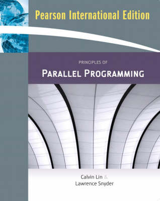 Principles of Parallel Programming: International Edition