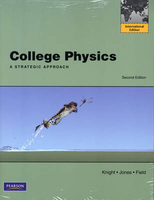 College Physics: A Strategic Approach with MasteringPhysics