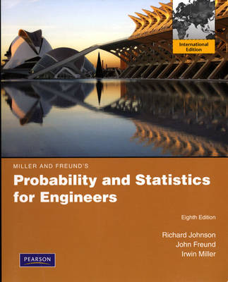 Miller & Freund's Probability and Statistics for Engineers: International Edition