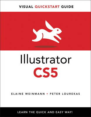 Illustrator CS5 for Windows and Macintosh: Visual QuickStart Guide