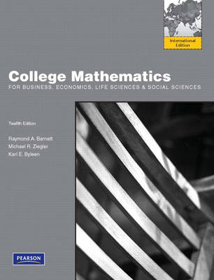 College Mathematics for Business, Economics, Life Sciences & Social Sciences