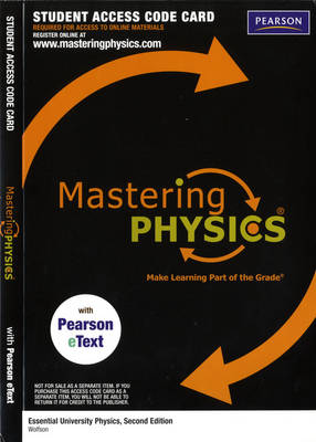MasteringPhysics with Pearson Etext Student Access Code Card for Essential University Physics (ME Component)
