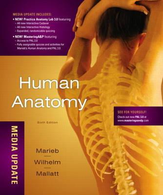 Human Anatomy with MasteringA&P, Media Update