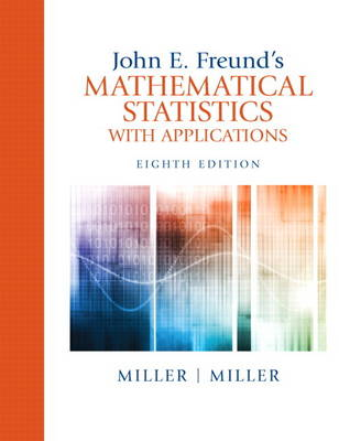 John E. Freund's Mathematical Statistics with Applications