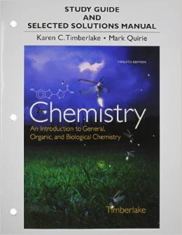 Study Guide and Selected Solutions Manual for Chemistry: An Introduction to General, Organic, and Biological Chemistry