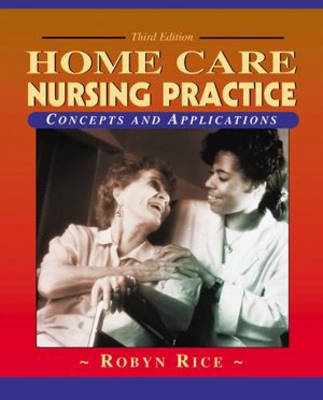 Home Health Nursing Practice Concepts & Practice 3ed