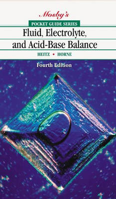 Mosbys Pocket Guide To Fluid Electrolyte And Acid-base   Balance