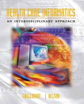Health Care Informatics: An Interdisciplinary Approach