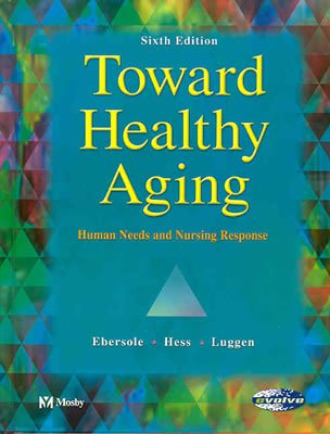 Towards Healthy Ageing 6ed