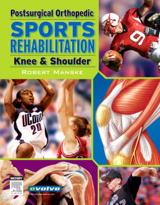 Post Surgical Orthopedic Sports Rehabilitation: Knee and Shoulder