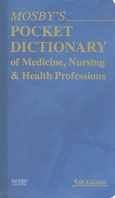 Mosbys Pocket Dictionary Of Medicine Nursing And Health   Professions 5ed06