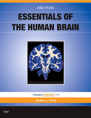 Essentials of the Human Brain: With STUDENT CONSULT Online Access