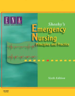 Sheehy's Emergency Nursing: Principles and Practice