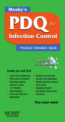 Mosby's PDQ for Infection Control