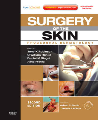 Surgery of the Skin: Procedural Dermatology: Expert Consult - Online and Print with DVD