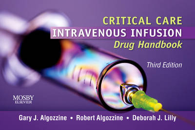 Critical Care Intravenous Infusion Drug Handbook