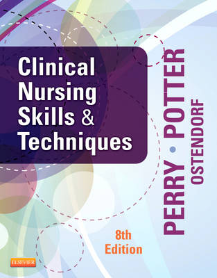 Clinical Nursing Skills and Techniques, 8e