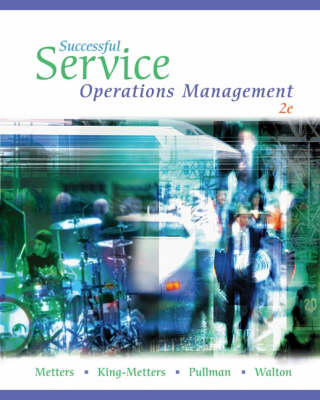 Successful Service Operations Management (with Microsoft® Project 2003,  120 Day Version, CD-ROM, and InfoTrac®)
