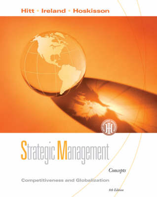 Strategic Management: Competitiveness and Globalization: Concepts