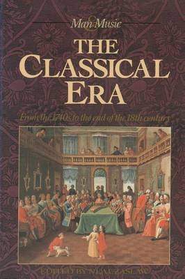 The Classical Era: Volume 5: From the 1740s to the End of the 18th Century