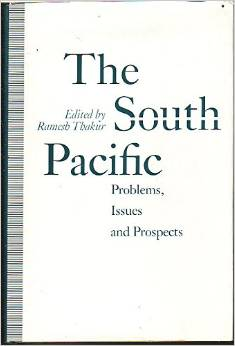 The South Pacific: Problems, Issues and Prospects