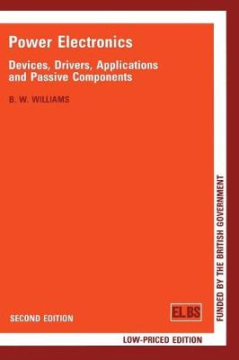 Power Electronics: Devices, Drivers and Applications