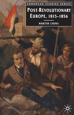 Post-Revolutionary Europe: 1815-1856