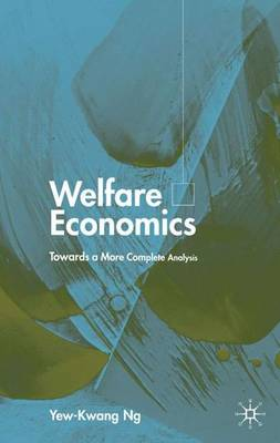 Welfare Economics: Towards a More Complete Analysis
