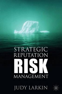 Strategic Reputation Risk Management